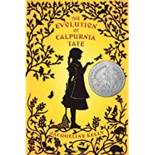 The Evolution of Calpurnia Tate by Jacqueline Kelly (2009-05-12)