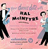 Hal McIntyre: Your Dance Date with ... Hal McIntyre