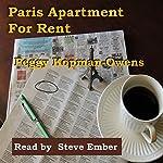 Paris Apartment for Rent | Peggy Kopman-Owens