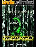 Enciclopedia Hacker - Speciale Virus