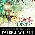 A Heavenly Christmas: A Heavenly Christmas Series, Book One Audiobook by Patrice Wilton Narrated by Rita Page