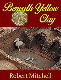 Beneath Yellow Clay by Robert Mitchell ebook deal