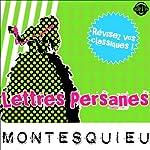 Lettres Persanes: Explication de texte (Collection Facile à Lire) |  Montesquieu,René Bougival
