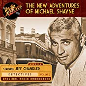 The New Adventures of Michael Shayne, Volume 2 |  Mutual Radio Network