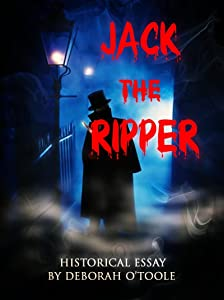 Jack the Ripper (Historical Essays Book 1)