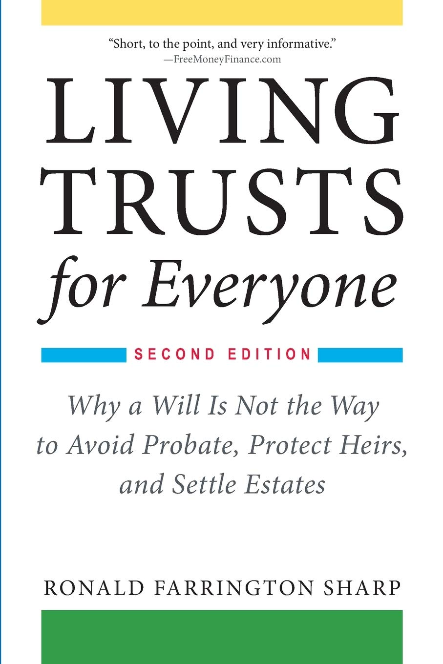 Image for Living Trusts for Everyone: Why a Will Is Not the Way to Avoid Probate, Protect Heirs, and Settle Estates (Second Edition)
