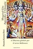 Bhagavad Gita Appendice 2: il Dharma globale per il terzo Millennio: Volume 2