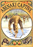 img - for Abenaki Captive (Adventures in Time Books) book / textbook / text book