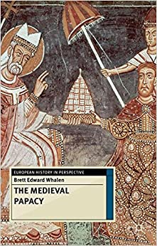 The Medieval Papacy (European History In Perspective) Downloads Torrent