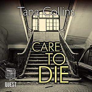 Care to Die Audiobook