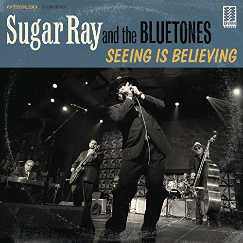 Sugar Ray And The Bluetones - Seeing Is Believing (2016) [FLAC] Download