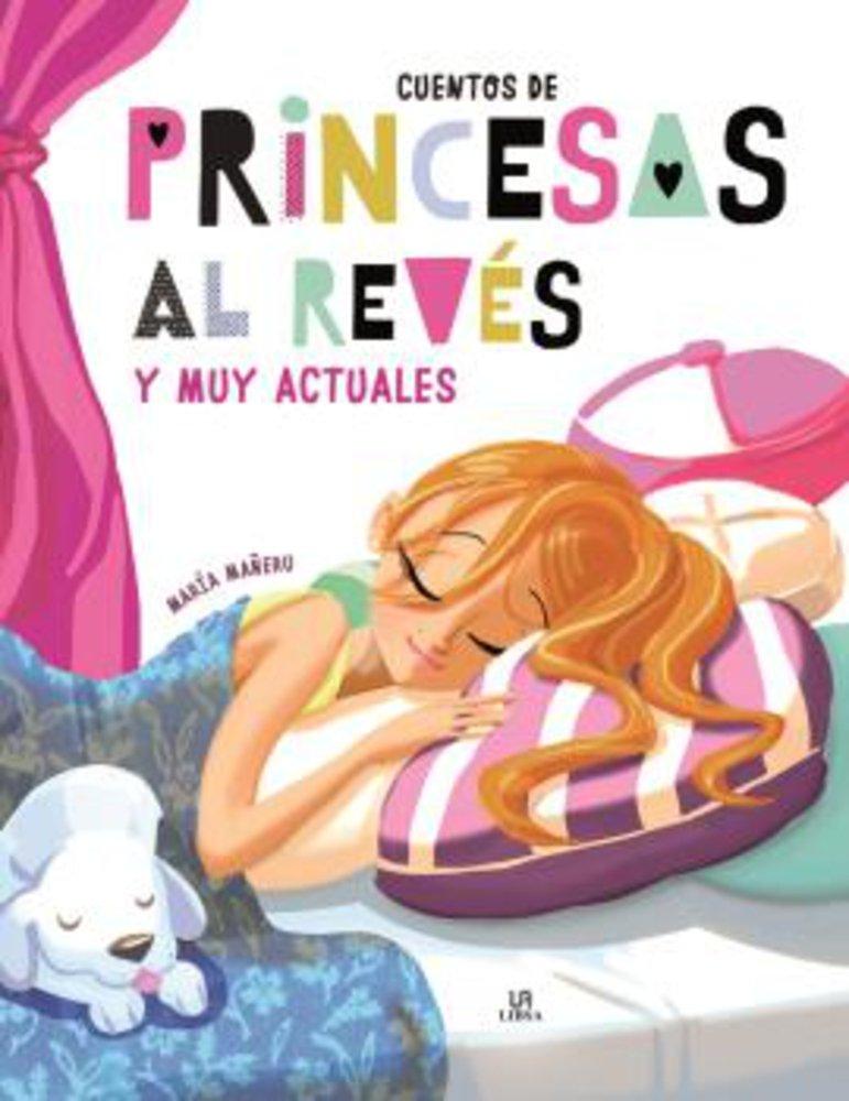 Cuentos de Princesas al Revés (Gran Libro de Cuentos): Amazon.es: Equipo Editorial: Libros