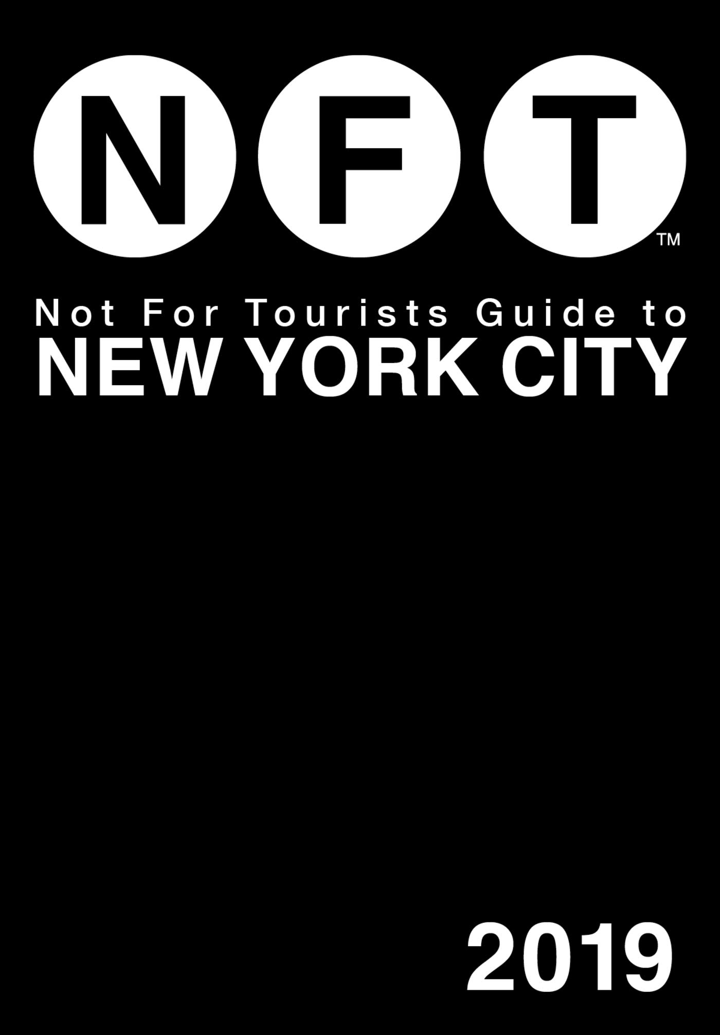 Download Not For Tourists Guide to New York City 2019 ebook