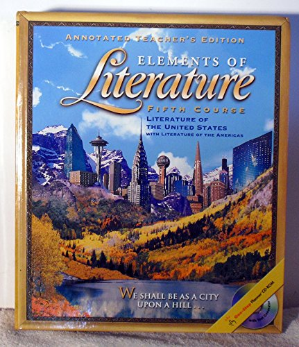 Elements of Literature, 5th Course, Grade 11, Annotated Teacher's Edition (Holt Elements Of Literature Fifth Course Teacher Edition)