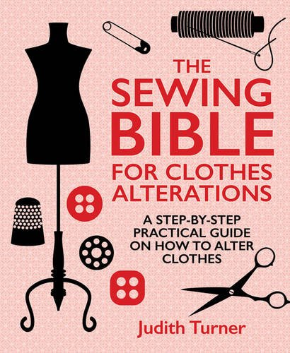 the-sewing-bible-for-clothes-alterations-a-step-by-step-practical-guide-on-how-to-alter-clothes