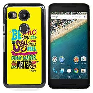 Queen Pattern - FOR LG Google Nexus 5X - Funky Text Yellow Teal Be Inspiring Message - Cubierta del caso de impacto con el patr???¡¯???€????€????