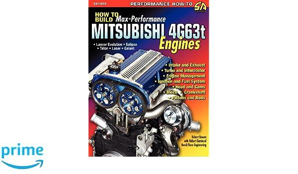 How to Build Max-Performance Mitsubishi 4g63t Engines: Amazon.es: Robert Bowen, Robert Garcia: Libros en idiomas extranjeros