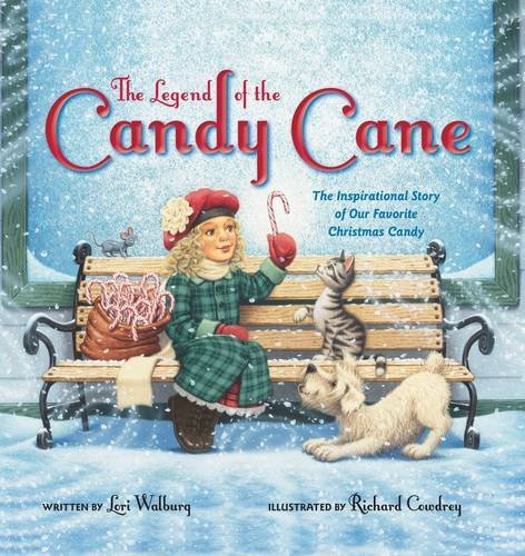 By Lori Walburg The Legend of the Candy Cane (Brdbk) [Board book] -