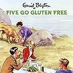 Five Go Gluten Free   Bruno Vincent