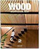 Architecture now! Wood. Ediz. italiana, spagnola e portoghese: 2