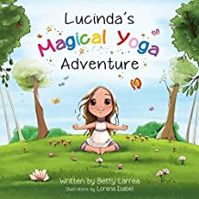 Lucinda's Magical Yoga Adventure