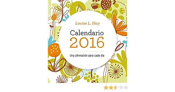 Calendario Louise Hay 2016 (Productos especiales): Amazon.es ...