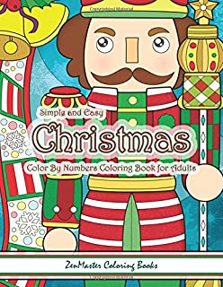 simple and easy christmas color by numbers coloring book for adults a christmas holiday color
