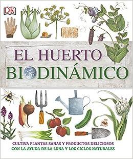 El Huerto Biodinámico por Varios Autores epub
