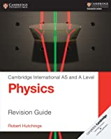Cambridge International AS And A Level Physics.
