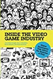 img - for Inside the Video Game Industry book / textbook / text book