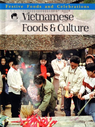 Vietnamese Foods & Culture (Festive Foods and Celebrations) by Jennifer Ferro