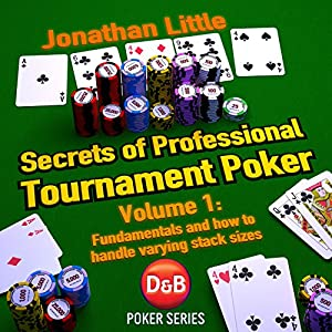 Secrets of Professional Tournament Poker, Volume 1 Audiobook