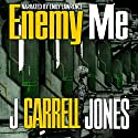 Enemy Me Audiobook by J Carrell Jones Narrated by Emily Lawrence