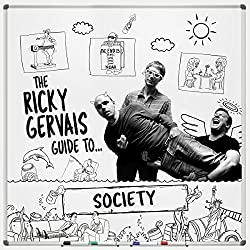 The Ricky Gervais Guide to... SOCIETY