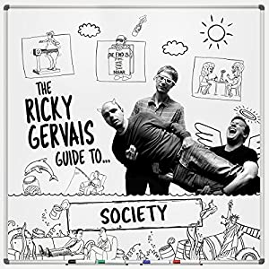 The Ricky Gervais Guide to... SOCIETY Performance