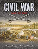 Civil War Day by Day: The Tragic Clash Between