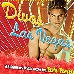 Divas Las Vegas | Rob Rosen