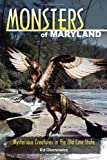 Monsters of Maryland, Ed Okonowicz, 0811710343