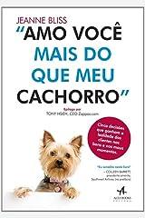 Amo Você Mais Do Que Meu Cachorro Paperback