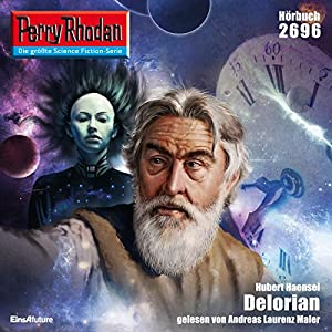 Delorian (Perry Rhodan 2696) Hörbuch