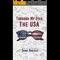 Through My Eyes: The USA