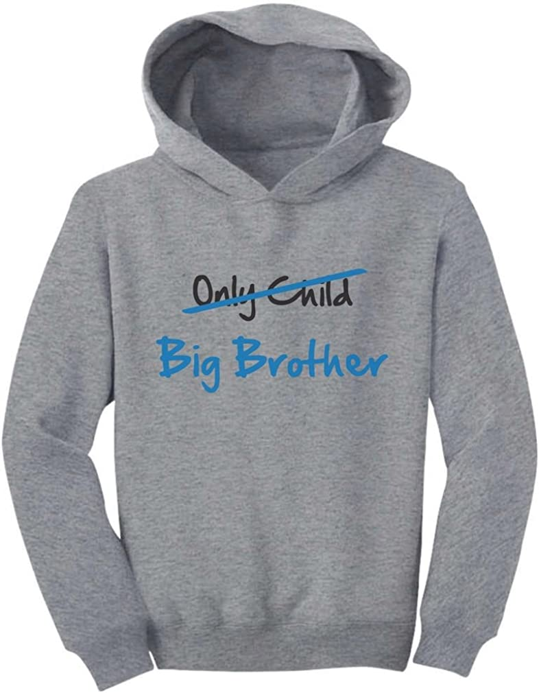 Only Child to Big Brother New Baby Gift Toddler Hoodie Tstars