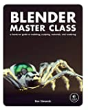 Blender Master Class: A Hands-On Guide to
