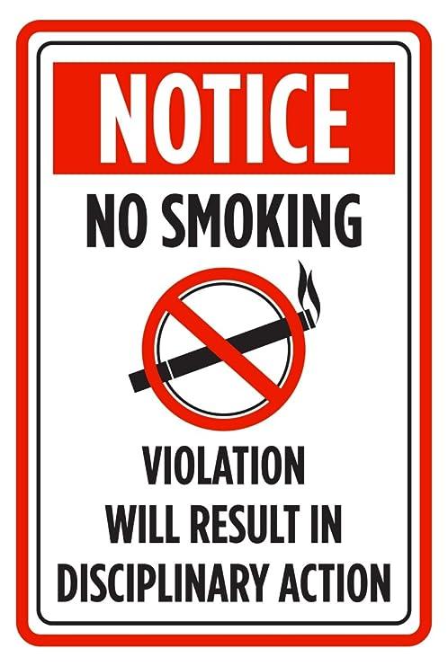 Aviso no fumar violación Will resultado en acción ...