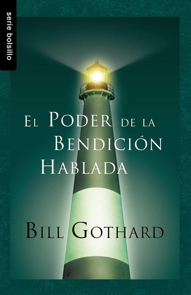 El Poder de la Bendicion Hablada (Serie Bolsillo) (Spanish Edition) pdf