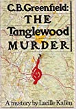 img - for C. B. Greenfield--the Tanglewood murder book / textbook / text book