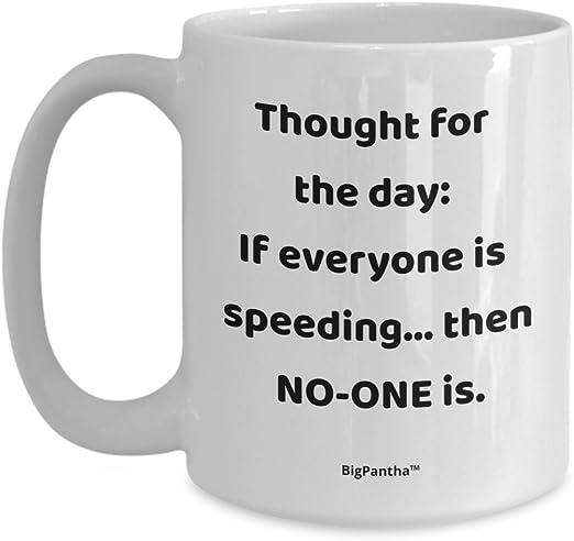 com humorous mug for a speed freak unique white ceramic