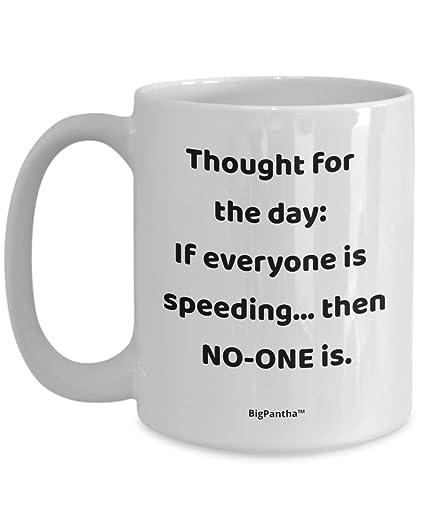 Amazoncom Humorous Mug For A Speed Freak Unique White Ceramic
