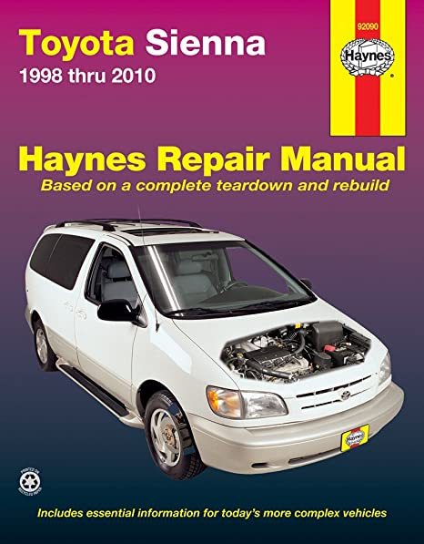 amazon com haynes repair manual for toyota sienna 1998 thru 2009 rh amazon com 2005 toyota sienna maintenance manual 2005 toyota sienna repair manual free download