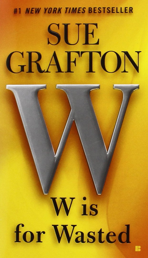 W is for Wasted: A Kinsey Millhone Novel ebook